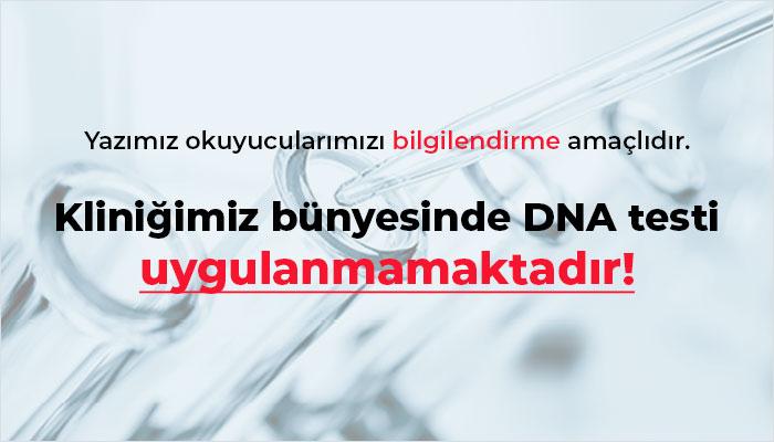 DNA (Babaklık Testi) Bilgilendirme